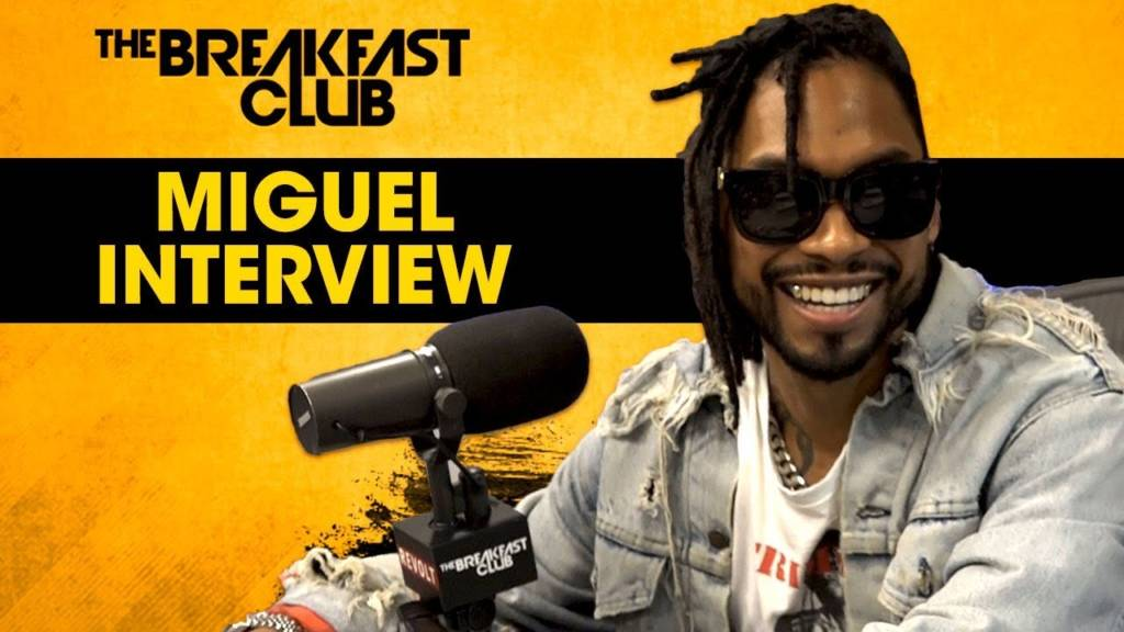 Miguel On His Mexican Roots, 'War & Leisure' Album, Meditation, & More w/The Breakfast Club (@Miguel)