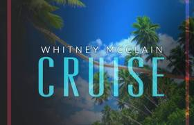 Stream Whitney McClain's 'Cruise Remixes' EP (@WhitneyMcMusic)