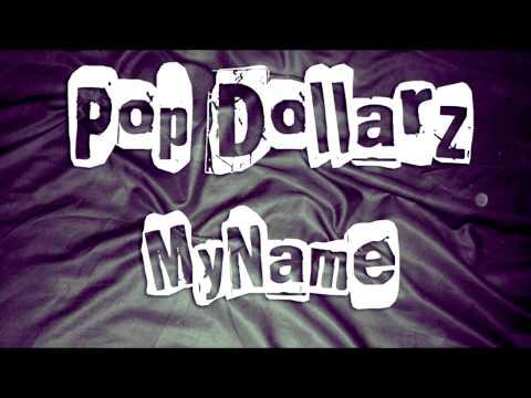@PopDollarz » My Name [Audio]