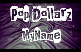 My Name track by Pop Dollarz
