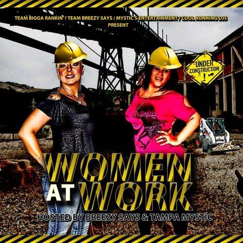 @TampaMystic & @IAmBreezySays » #WomenAtWork (via @BigSteveGee) [Mixtape]