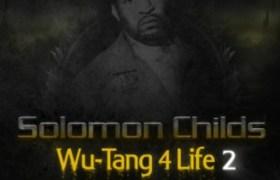 @SolomonChilds » Wu-Tang 4 Life 2 (@Chambermusik) [Album]