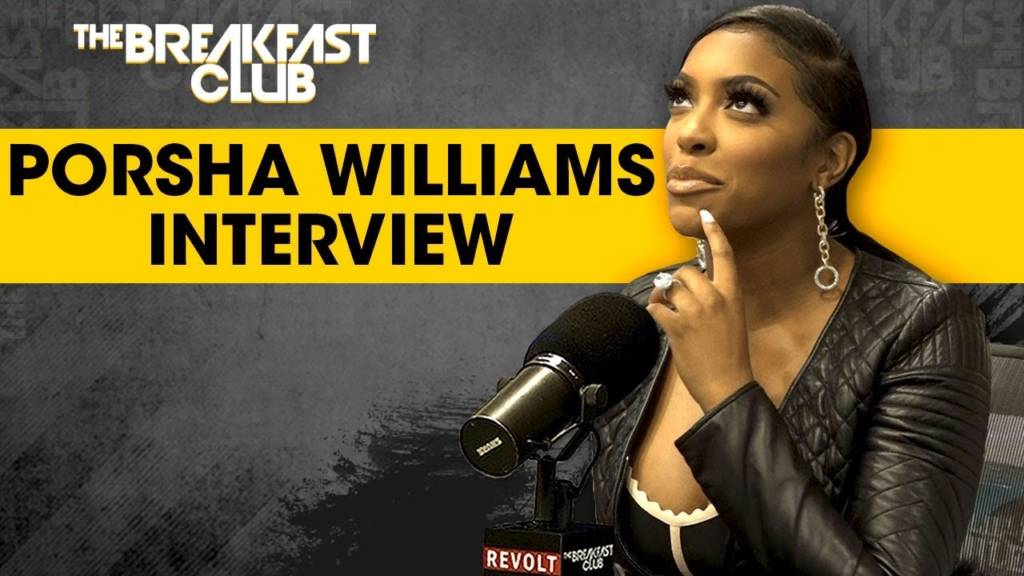 Porsha Williams Speaks On Motherhood, Finding A Good Man, RHOA Drama, & More w/The Breakfast Club