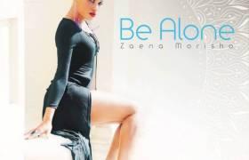 MP3: Zaena Morisho (@ZaenaM) - Be Alone