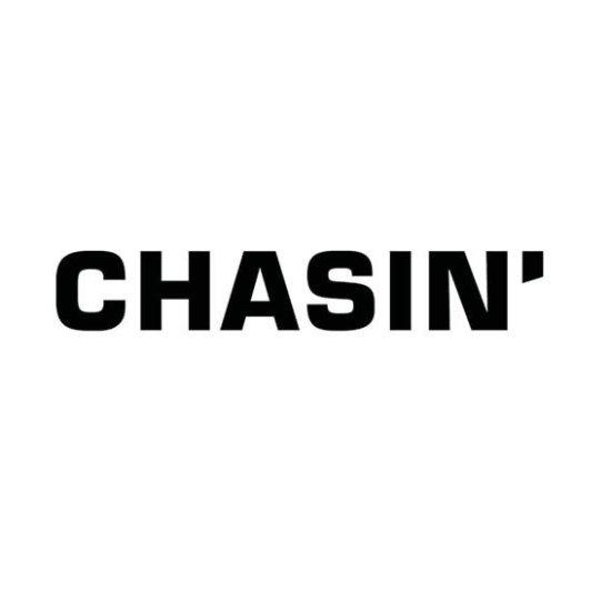 CHASIN'