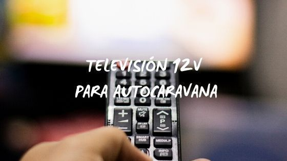 portada: Televisión 12v para autocaravana