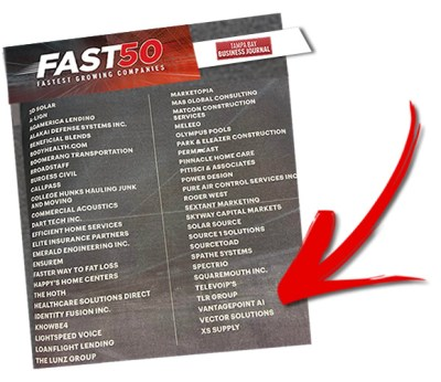 Vantagepoint AI is on the Tampa Bay Business Journal's Fast 50 List of fastest growing privately held businesses in the Tampa Bay region.