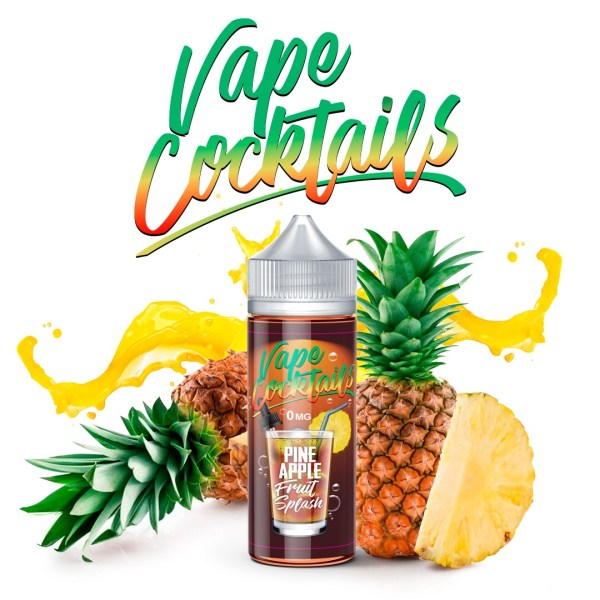 Vape Cocktails - Pineapple fruit splash