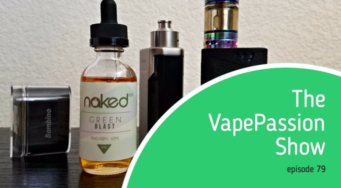 The Latest Vape News – The VapePassion Show Episode 79
