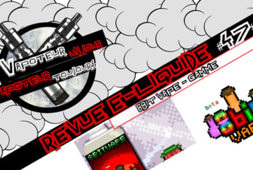 E-Liquid Review  -  8bit Vape Range  - 美国/英国 -  #47
