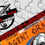 Revue E-Liquide – Agent Orange de Mad Murdock's – USA – #45