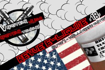 Revue E-Liquide – Vanilla Creme Custard de Bryce's – USA – #18