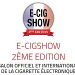 E-Cigshow – 2éme édition pour Janvier 2015 !