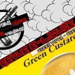 Revue E-Liquide – Green Custard de Green Vapes – FR – #75