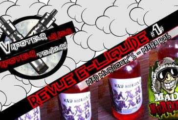 Revue E-liquide – Maha Ras de Mad Murdock – #1