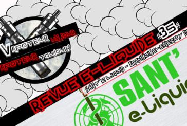 Revue E-Liquide – Energy Drink – Framboise de Sant' E-Liquid – FR – #35