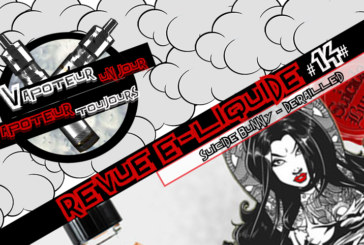 Revue E-Liquide – Derailled de Suicide Bunny – USA – #14