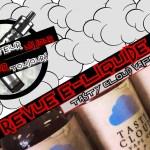 Revue E-Liquide – Gamme Tasty Cloud Vape Co – USA – #57