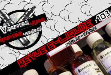Revue E-Liquide – Yaeliq – ISR – #103