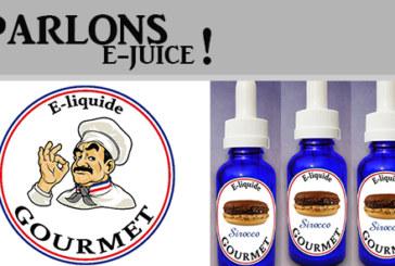 PARLONS E-JUICE : E-LIQUIDE GOURMET (FR)