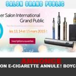 ANNONCE : SALON E-CIGARETTE ANNULE ! BOYCOTT ?
