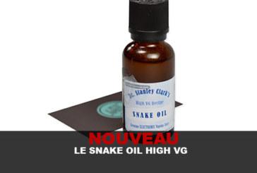 NOUVEAU : Le Snake oil a 80% de Glycérine Végétale