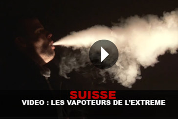 SWITZERLAND: Meeting with the vapers of the extreme!