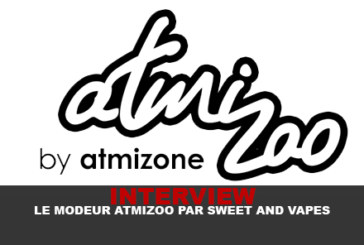 "INTERVIEW: The moderator ""Atmizoo"" by Sweet & Vapes"