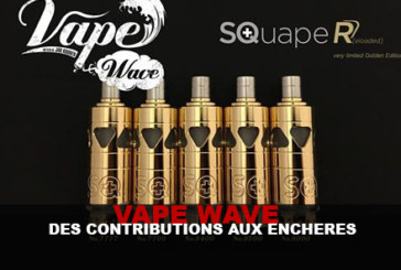 VAPE WAVE: Auction contributions!