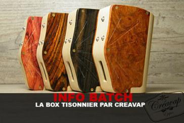 INFO BATCH : Box «Tisonnier» par Créavap