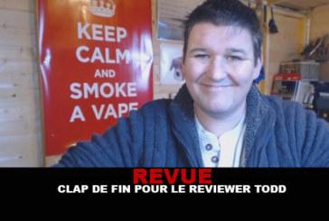 REVUE : Clap de fin pour le reviewer Todd !
