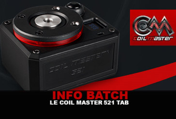 INFO BATCH : Coil Master 521 Tab