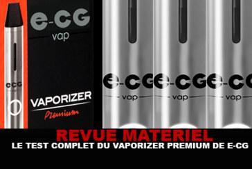 REVUE : Le test complet du Vaporizer Premium (E-CG)