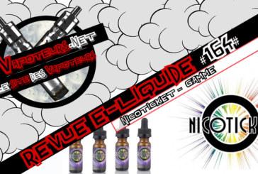 Revue E-Liquide #164 – NICOTICKET – GAMME (USA)