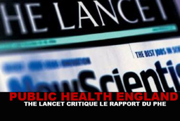 PHE : The Lancet critique le rapport du Public Health England.