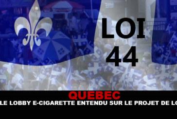 QUEBEC : Le lobby e-cigarette entendu sur le projet de loi !