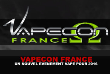 VAPECON FRANCE: A new event vape for 2016!