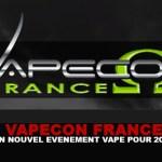 VAPECON FRANCE : Un nouvel événement vape pour 2016 !