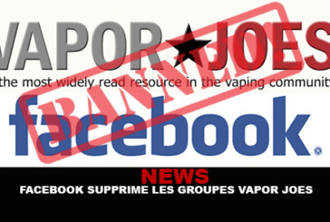 NEWS : Facebook supprime les groupes « Vapor Joes »