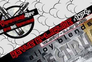 E-Liquid Review #174 - ALLOY BLENDS - VELOCITY (FR)