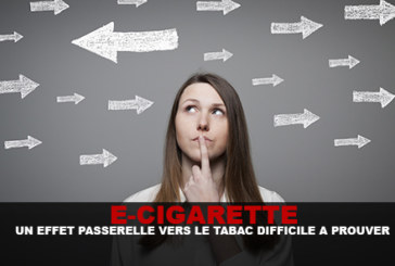E-CIG: A gateway effect to tobacco difficult to prove.