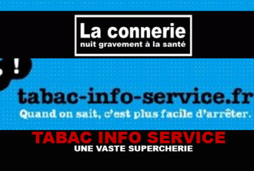 TABAC INFO SERVICE : Une vaste supercherie !