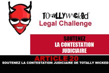 ART 20 : Soutenez la contestation judiciaire de Totally Wicked !