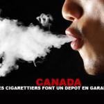 CANADA : Les cigarettiers font un dépôt en garantie pour les victimes du tabac !