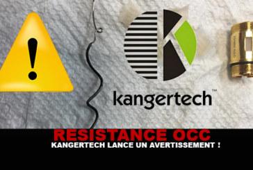 RESISTANCE OCC : Kangertech lance un avertissement !