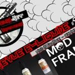 E-Liquid Review #180 - MOD IN FRANCE - RANGE (FR)
