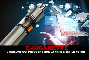 E-CIG: 7 Reasons that prove that the vape is the future!