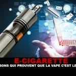 E-CIG : 7 Raisons qui prouvent que la vape c'est le futur !