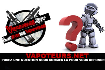 VAPOTEURS.NET: Ask your questions, we are here to answer you!