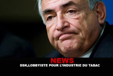 NEWS : DSK, lobbyiste pour l'industrie du tabac !